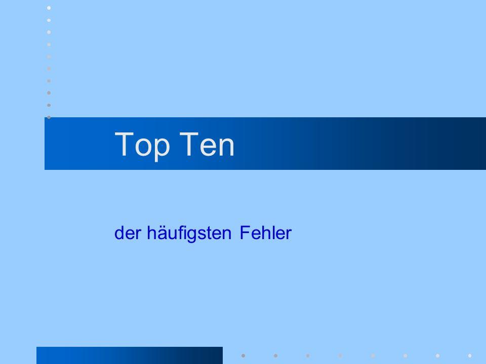Top Ten der häufigsten Fehler