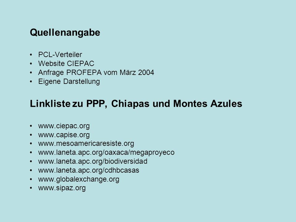 Linkliste zu PPP, Chiapas und Montes Azules
