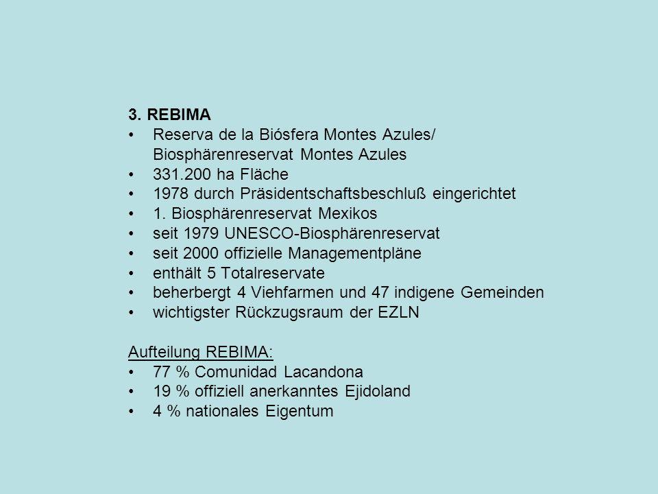 3. REBIMA Reserva de la Biósfera Montes Azules/ Biosphärenreservat Montes Azules. 331.200 ha Fläche.