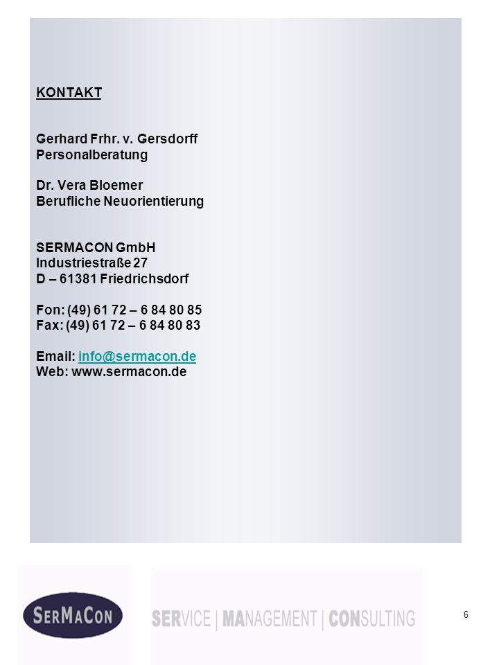 KONTAKT Gerhard Frhr. v. Gersdorff. Personalberatung. Dr. Vera Bloemer. Berufliche Neuorientierung.