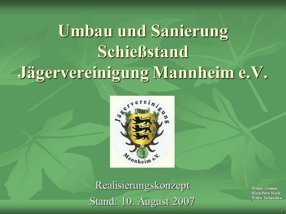 Umbau und Sanierung Schießstand Jägervereinigung Mannheim e.V.