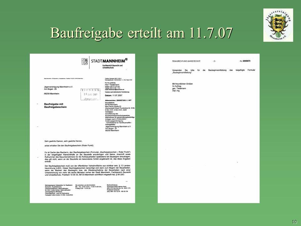 Baufreigabe erteilt am 11.7.07