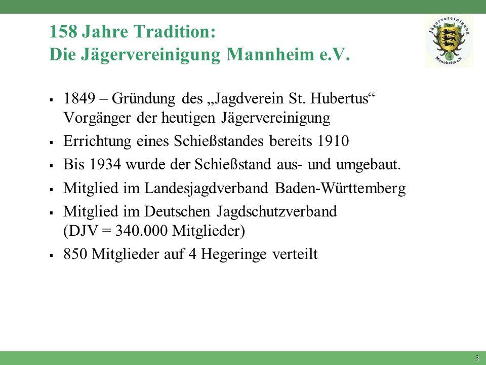 158 Jahre Tradition: Die Jägervereinigung Mannheim e.V.
