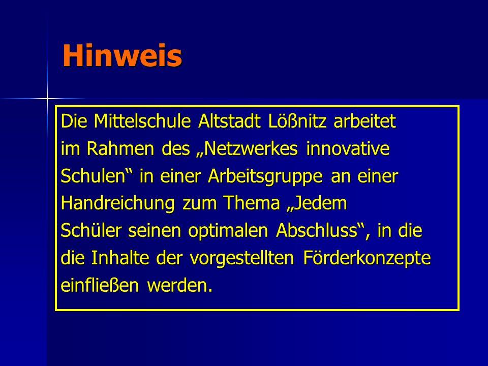 Hinweis Die Mittelschule Altstadt Lößnitz arbeitet