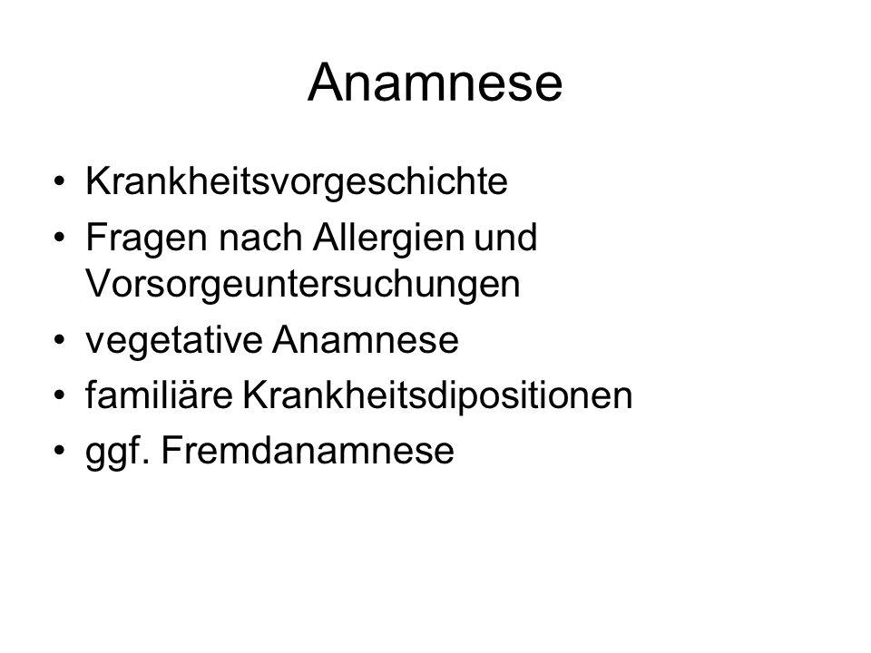 Anamnese Krankheitsvorgeschichte