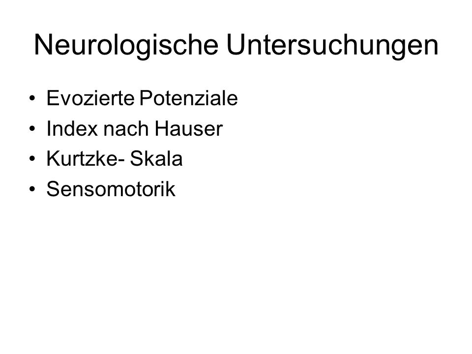 Neurologische Untersuchungen