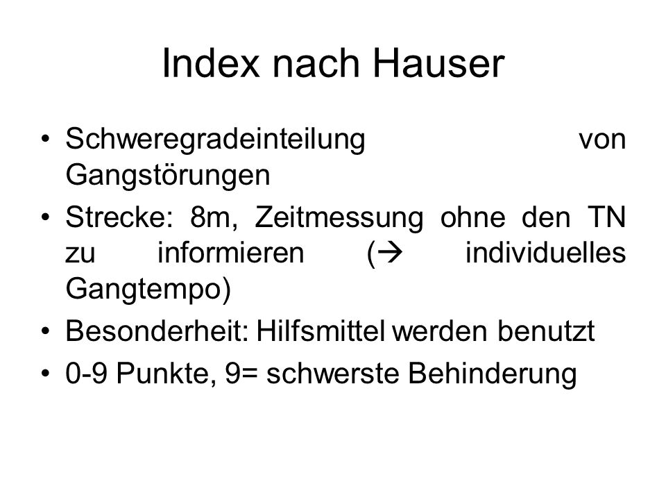 Index nach Hauser Schweregradeinteilung von Gangstörungen