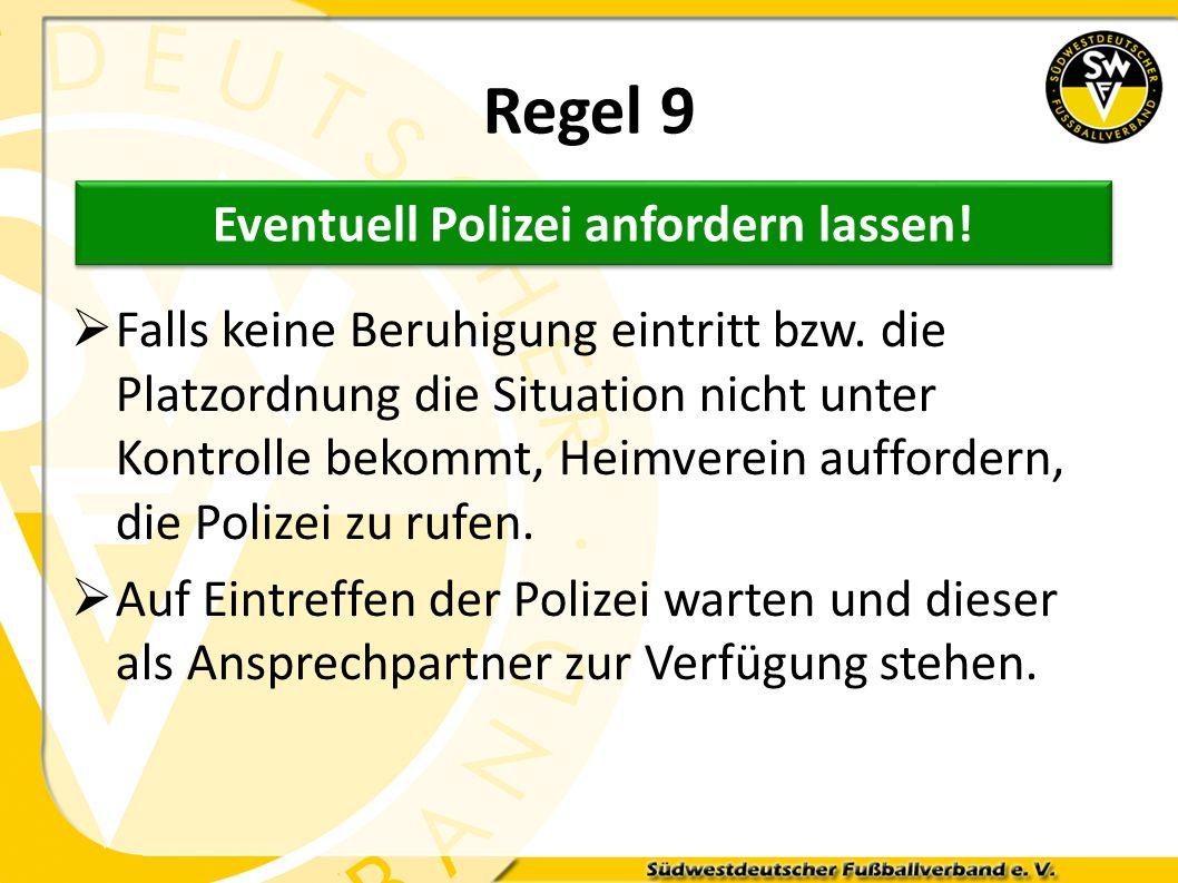 Eventuell Polizei anfordern lassen!