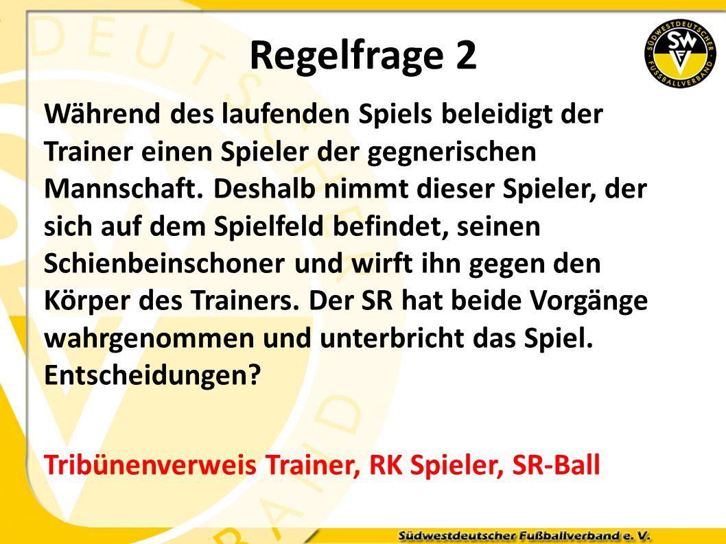 Regelfrage 2