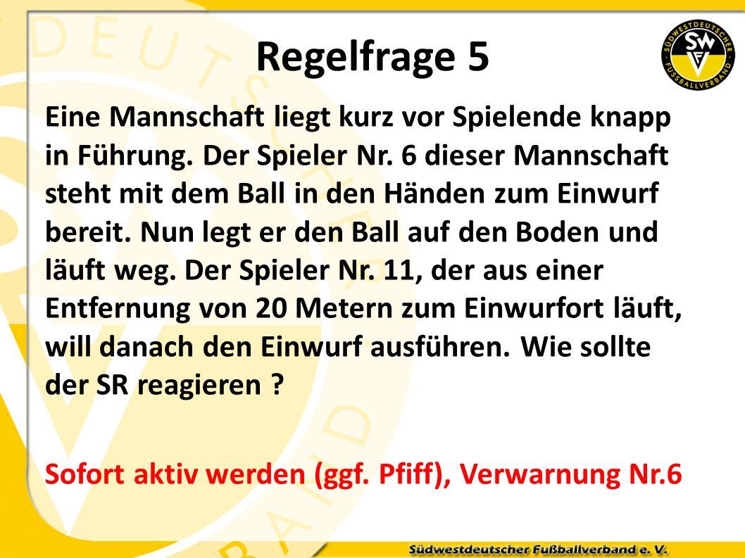 Regelfrage 5