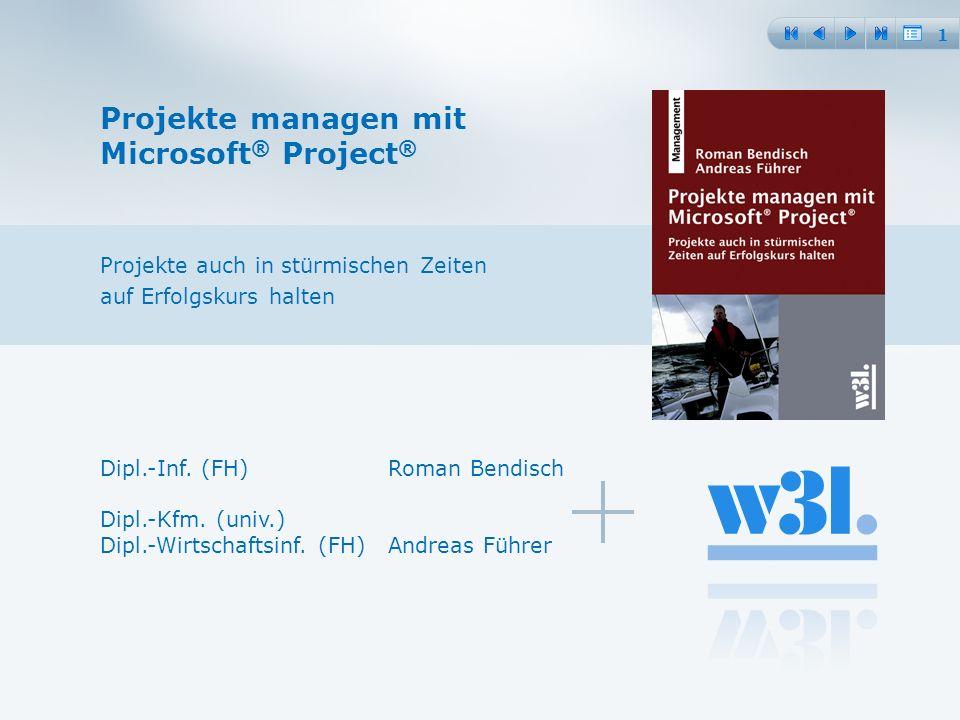 Projekte managen mit Microsoft® Project®