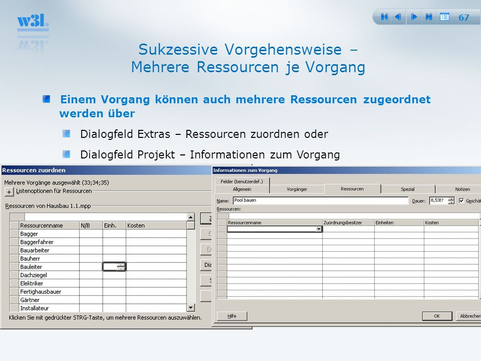 Sukzessive Vorgehensweise – Mehrere Ressourcen je Vorgang