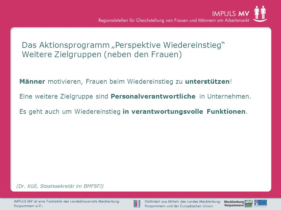 """Das Aktionsprogramm """"Perspektive Wiedereinstieg"""