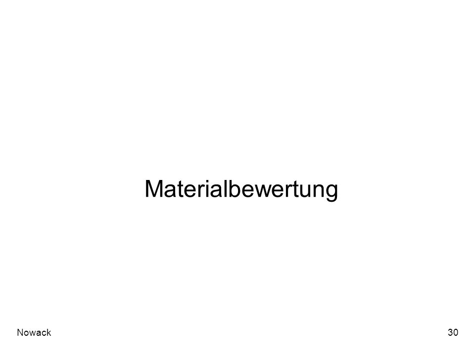 Materialbewertung Nowack