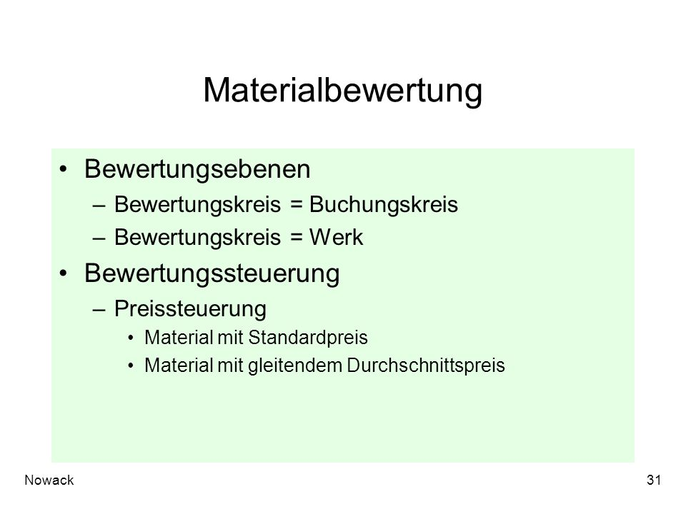 Materialbewertung Bewertungsebenen Bewertungssteuerung
