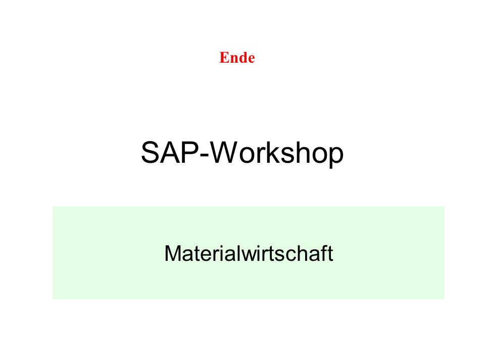 Ende SAP-Workshop Materialwirtschaft