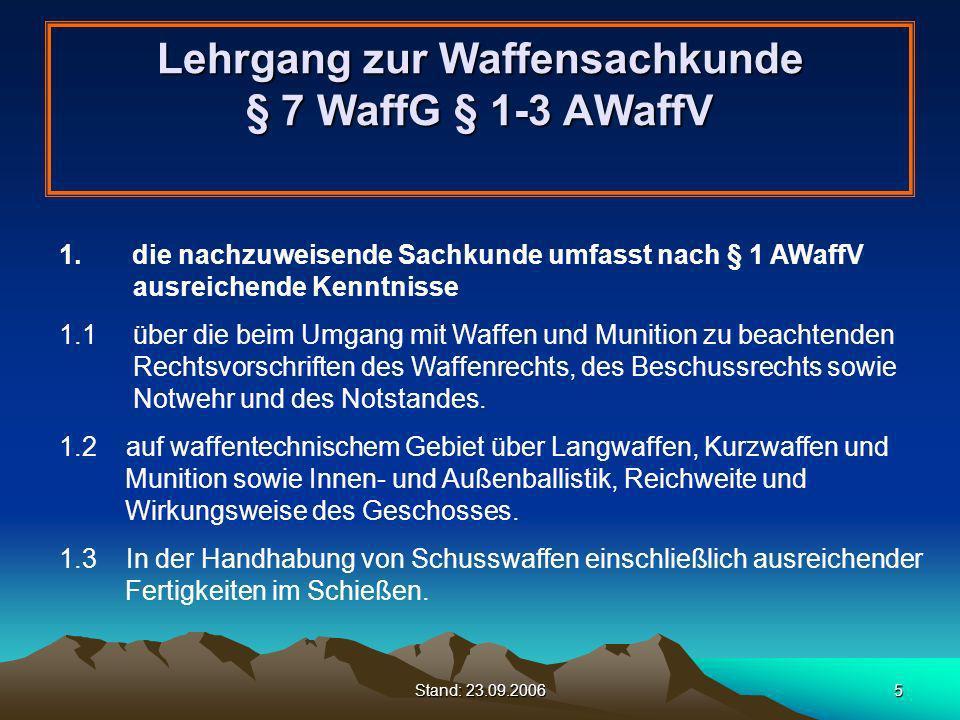 Lehrgang zur Waffensachkunde § 7 WaffG § 1-3 AWaffV