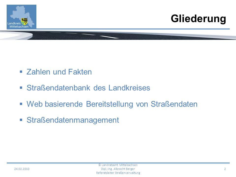 Gliederung Zahlen und Fakten Straßendatenbank des Landkreises