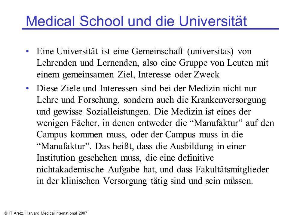 Medical School und die Universität