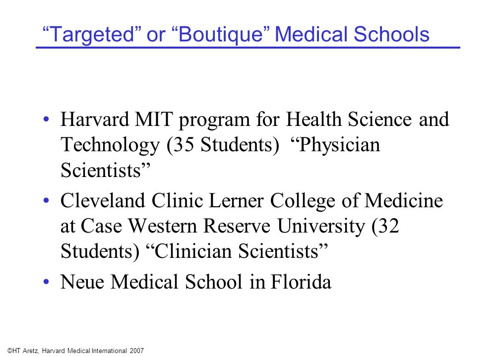 Targeted or Boutique Medical Schools