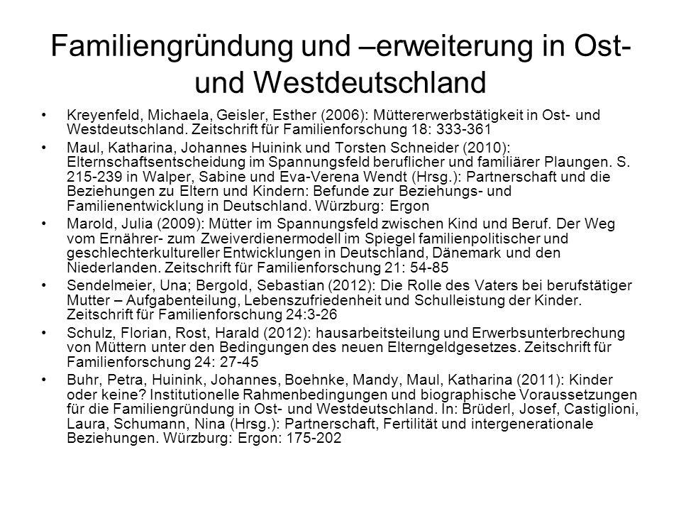 Familiengründung und –erweiterung in Ost- und Westdeutschland