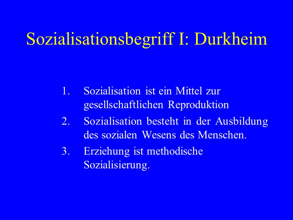 Sozialisationsbegriff I: Durkheim