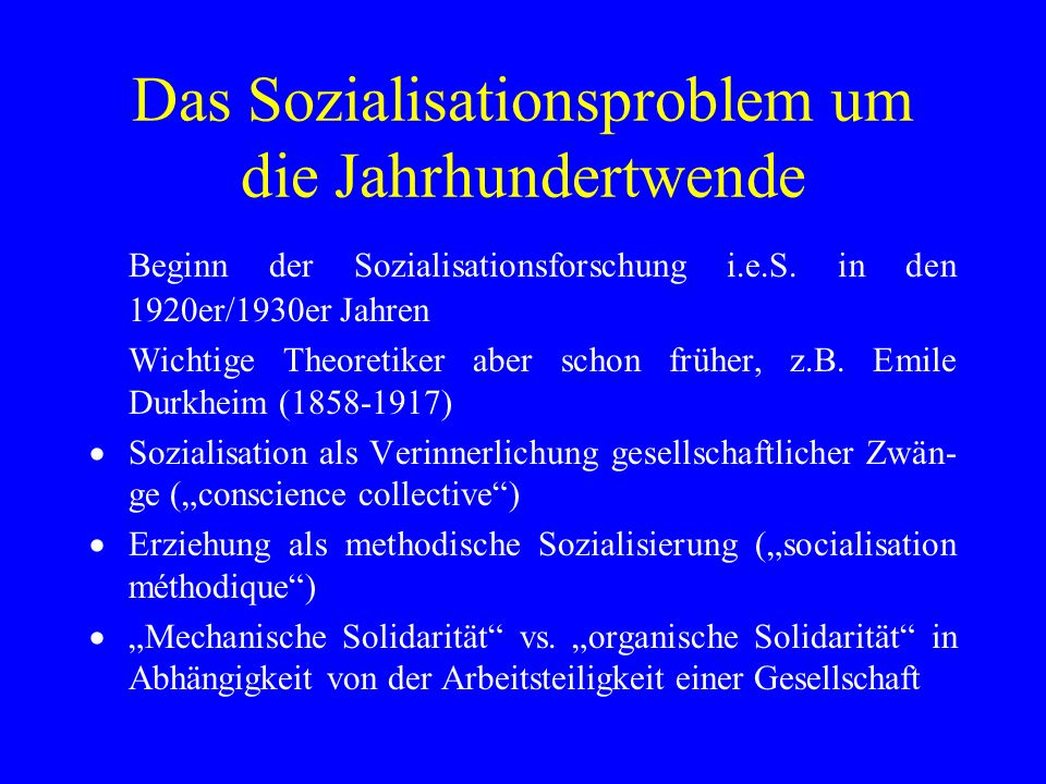 Das Sozialisationsproblem um die Jahrhundertwende