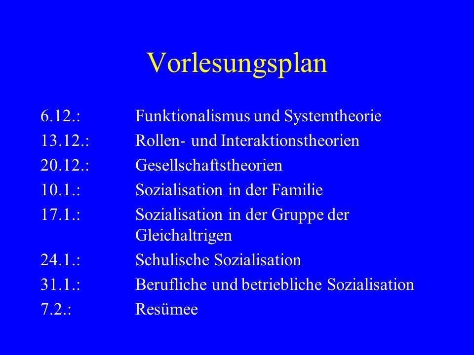Vorlesungsplan 6.12.: Funktionalismus und Systemtheorie