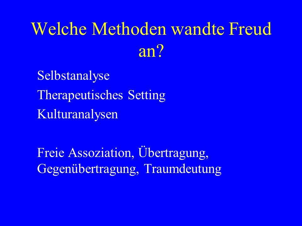 Welche Methoden wandte Freud an