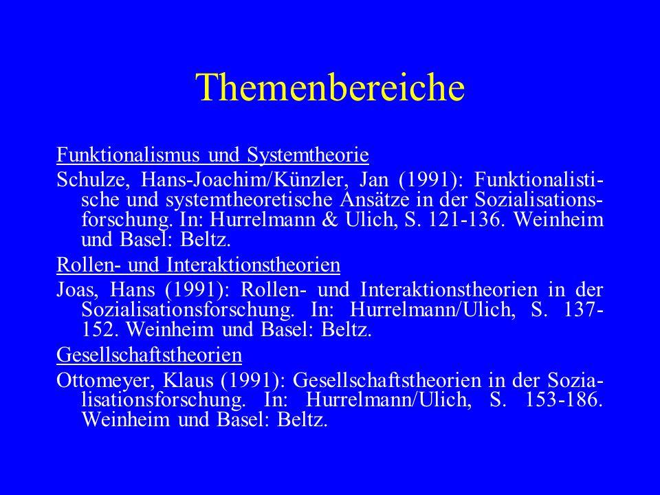 Themenbereiche Funktionalismus und Systemtheorie