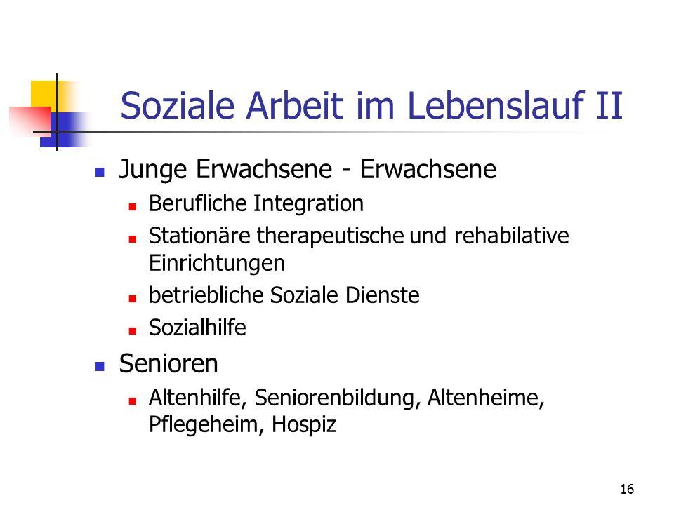 Soziale Arbeit im Lebenslauf II