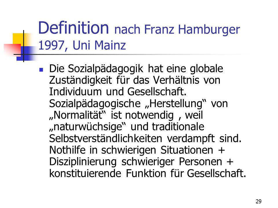 Definition nach Franz Hamburger 1997, Uni Mainz