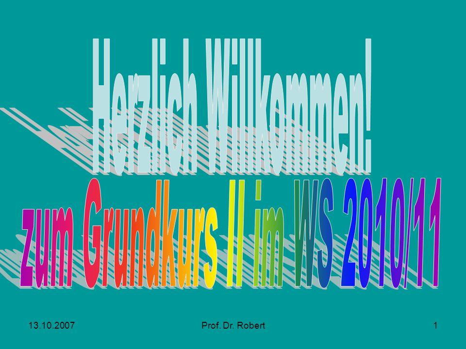 Herzlich Willkommen! zum Grundkurs II im WS 2010/11 13.10.2007