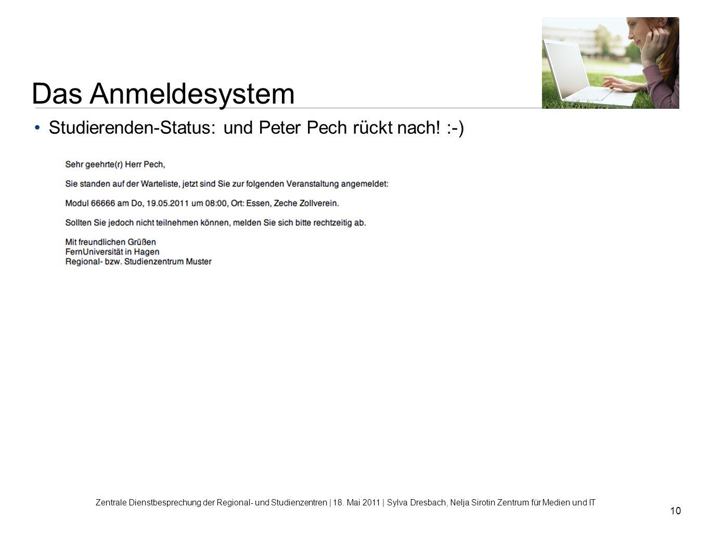 Das Anmeldesystem Studierenden-Status: und Peter Pech rückt nach! :-)