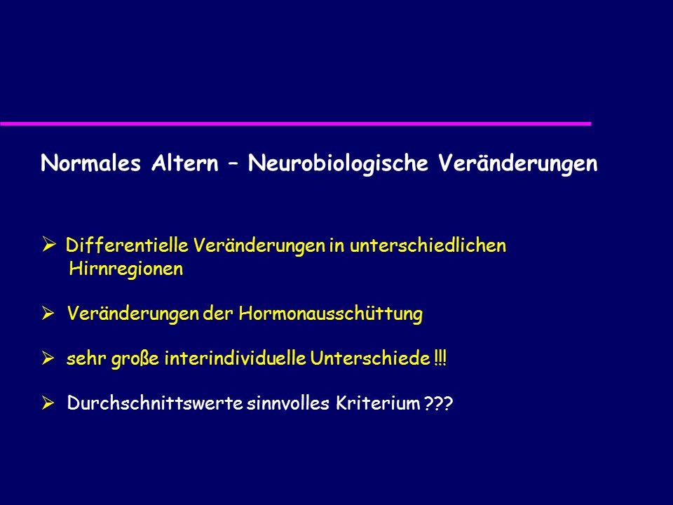 Normales Altern – Neurobiologische Veränderungen