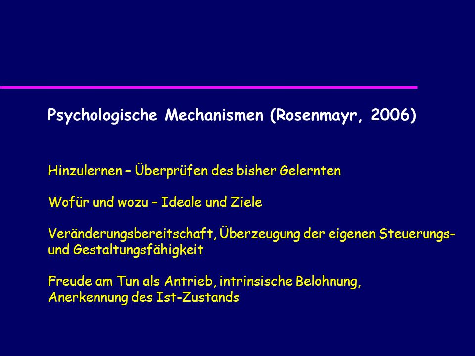 Psychologische Mechanismen (Rosenmayr, 2006)
