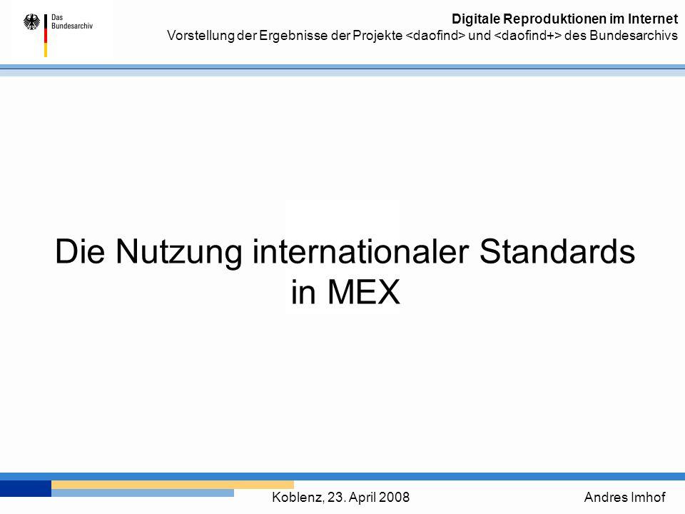 Die Nutzung internationaler Standards in MEX
