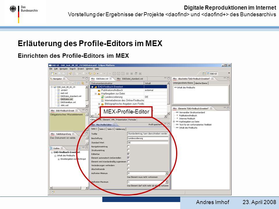 Erläuterung des Profile-Editors im MEX