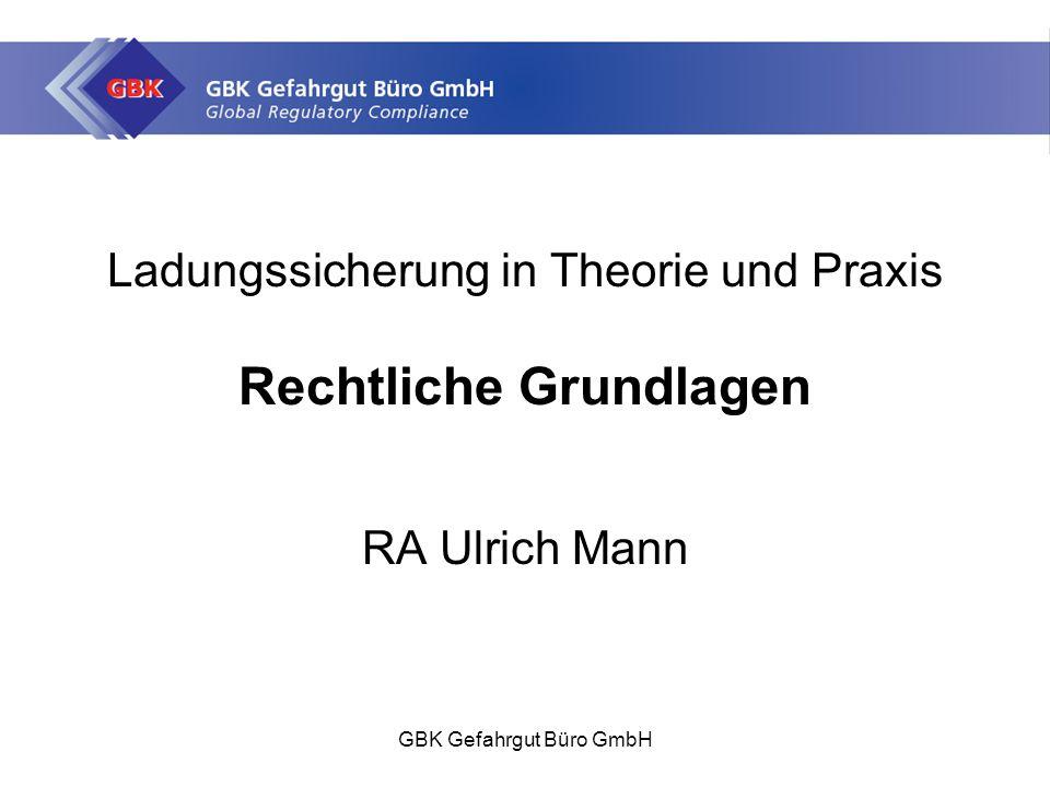 Ladungssicherung in Theorie und Praxis Rechtliche Grundlagen