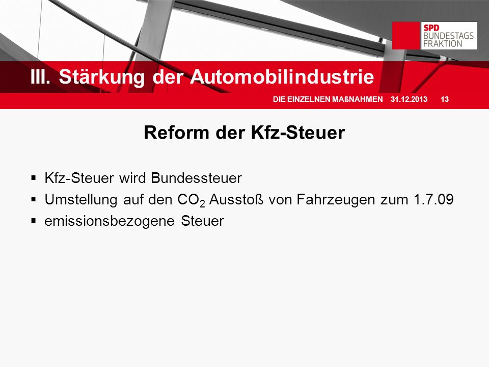III. Stärkung der Automobilindustrie