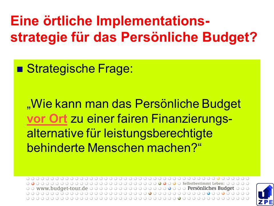Eine örtliche Implementations-strategie für das Persönliche Budget