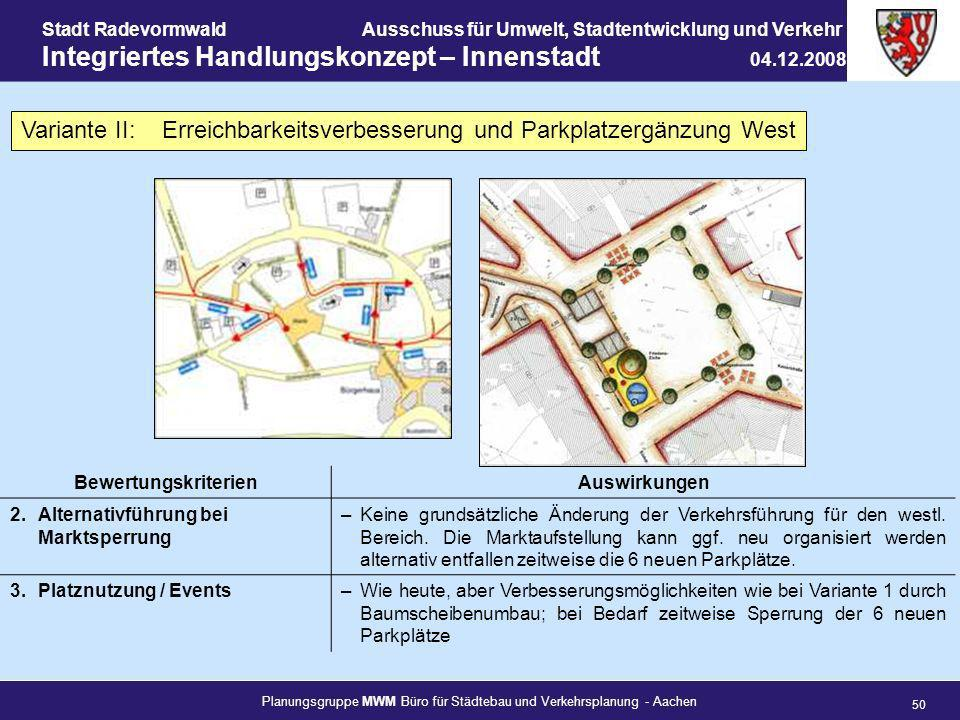 Variante II: Erreichbarkeitsverbesserung und Parkplatzergänzung West