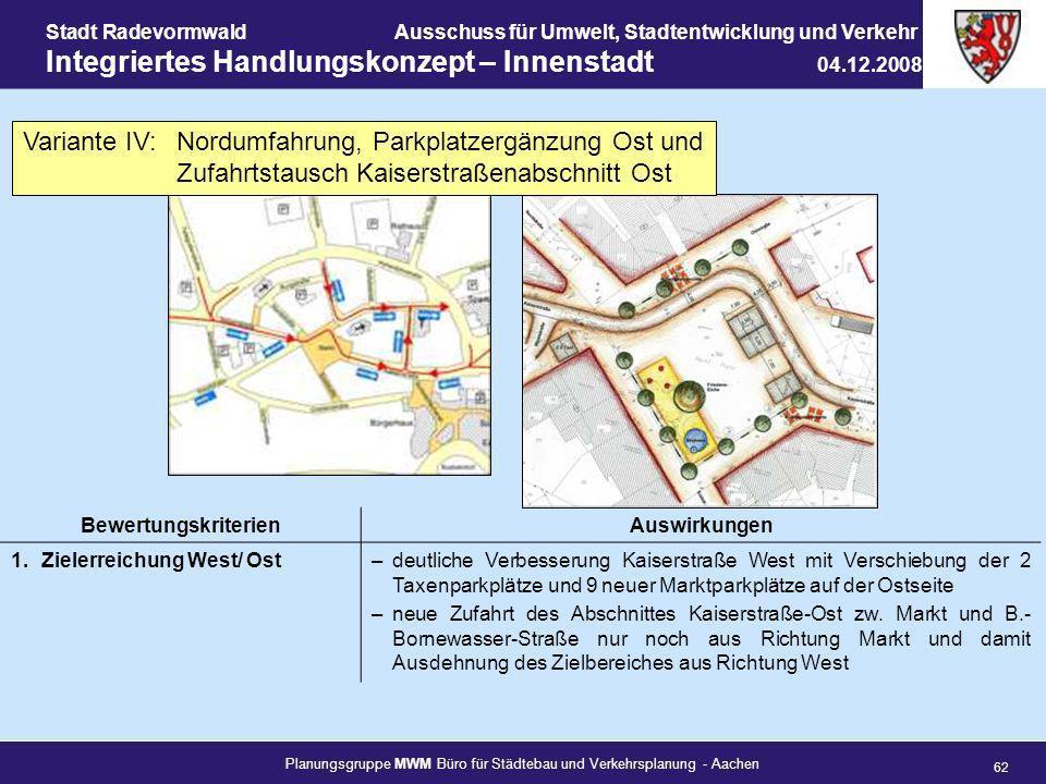 Variante IV: Nordumfahrung, Parkplatzergänzung Ost und Zufahrtstausch Kaiserstraßenabschnitt Ost