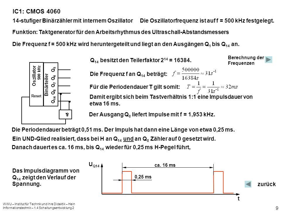 IC1: CMOS 4060 14-stufiger Binärzähler mit internem Oszillator