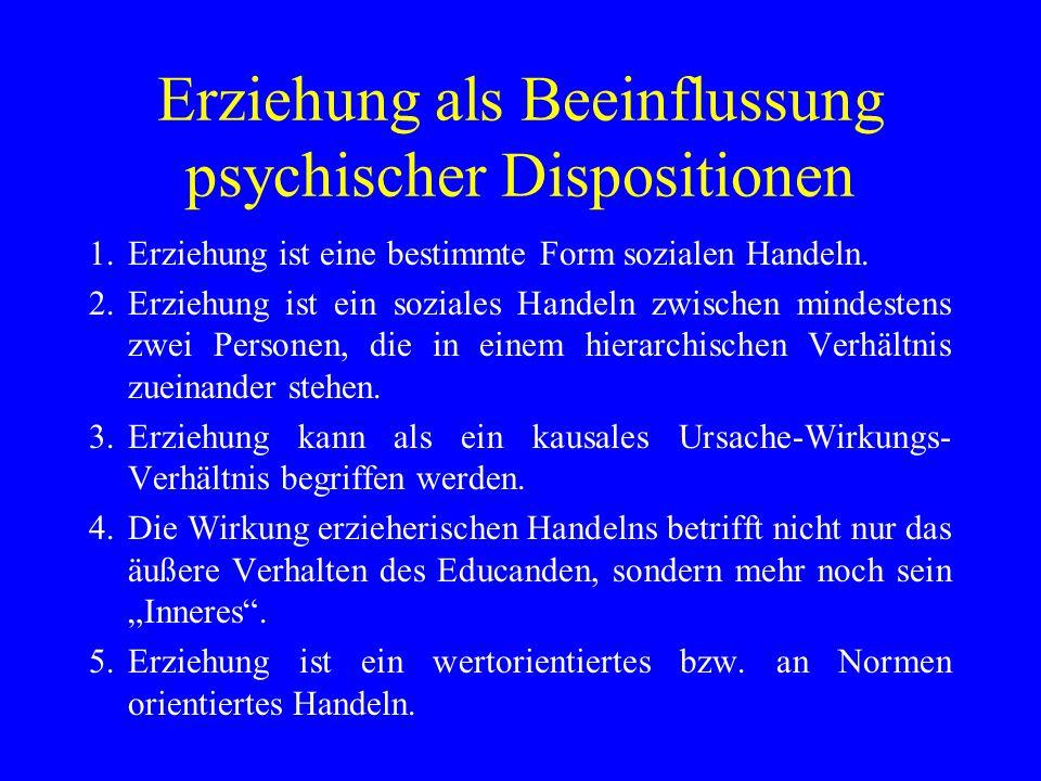Erziehung als Beeinflussung psychischer Dispositionen