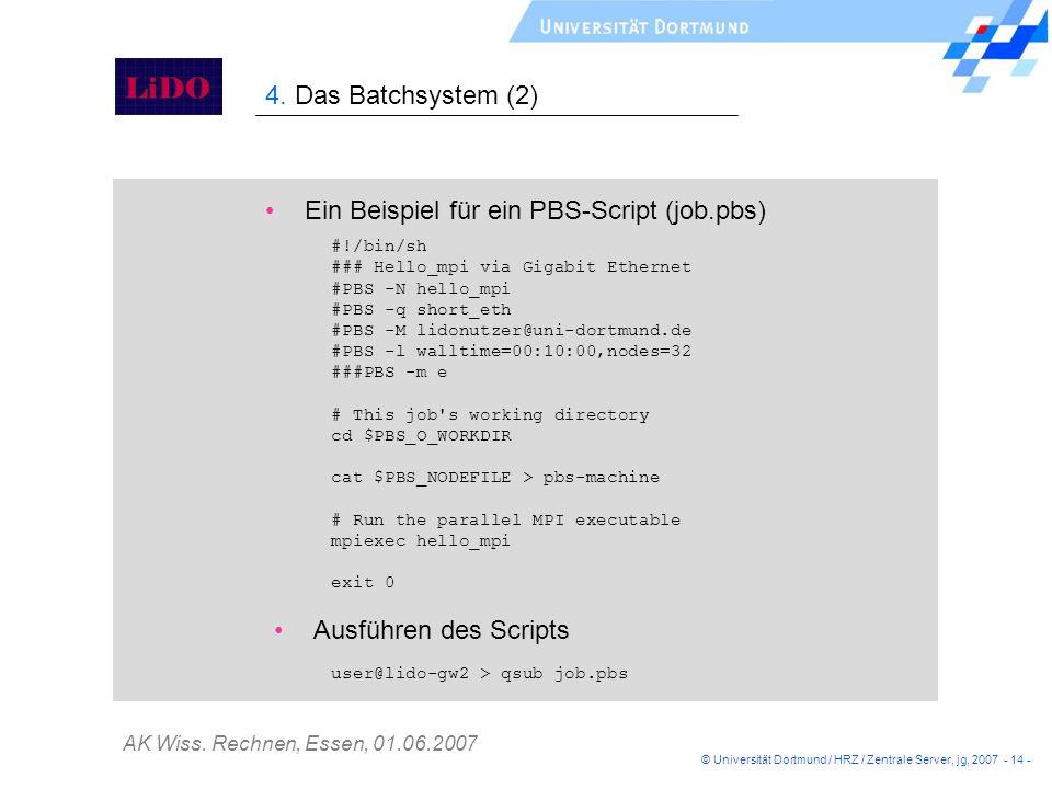 Ein Beispiel für ein PBS-Script (job.pbs)