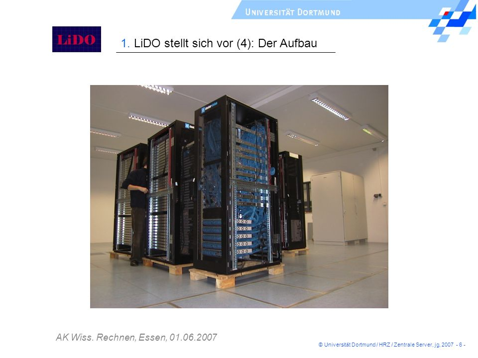 1. LiDO stellt sich vor (4): Der Aufbau