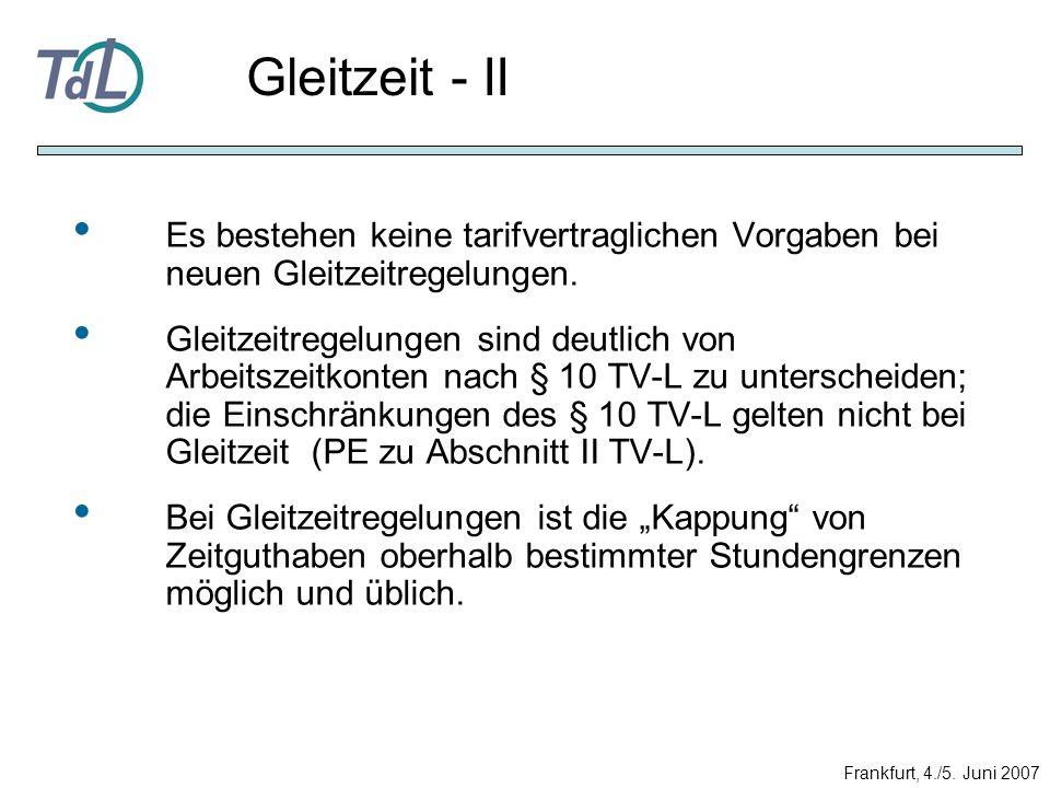 Gleitzeit - II Es bestehen keine tarifvertraglichen Vorgaben bei neuen Gleitzeitregelungen.