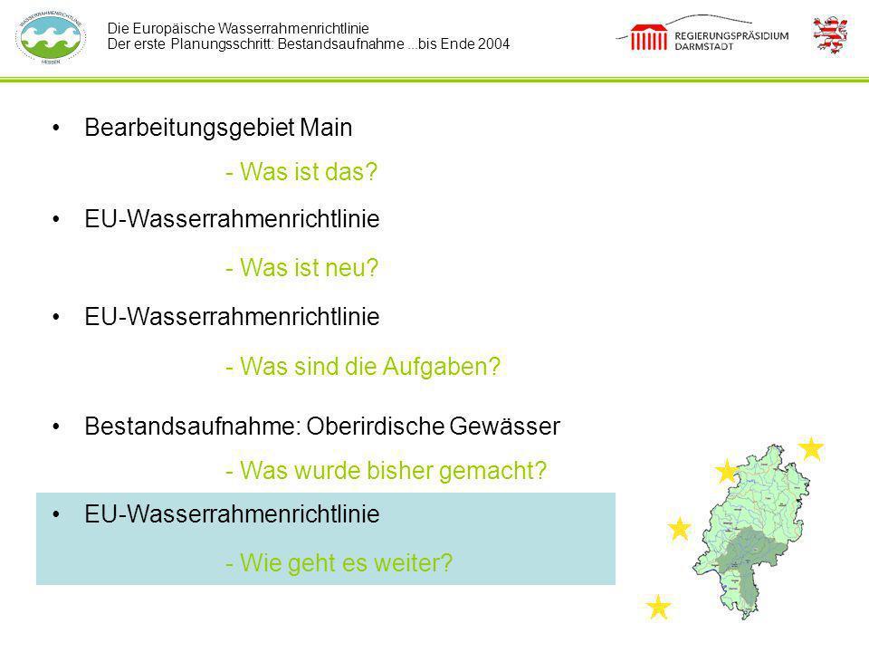 Bearbeitungsgebiet Main - Was ist das EU-Wasserrahmenrichtlinie