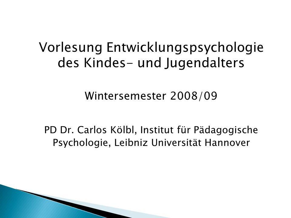 Vorlesung Entwicklungspsychologie des Kindes- und Jugendalters
